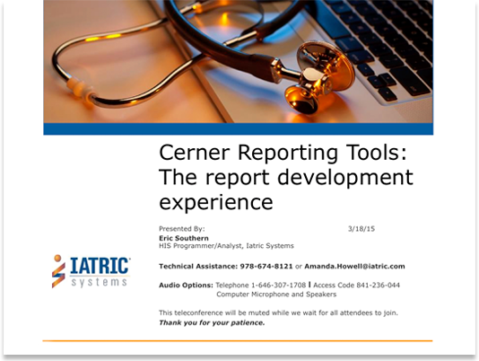 Image: Cerner Reporting Tools Webcast